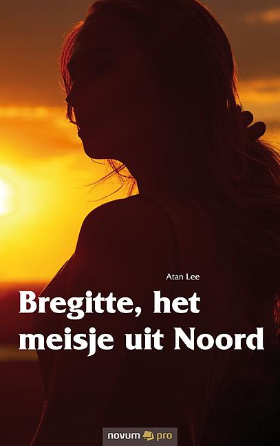 Bregitte, het meisje uit Noord