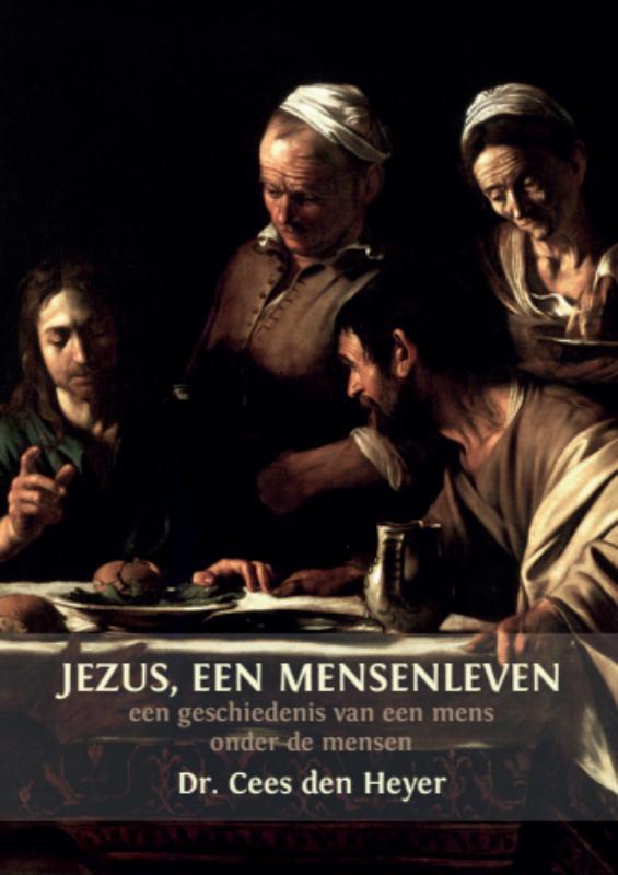 Jezus, een mensenleven