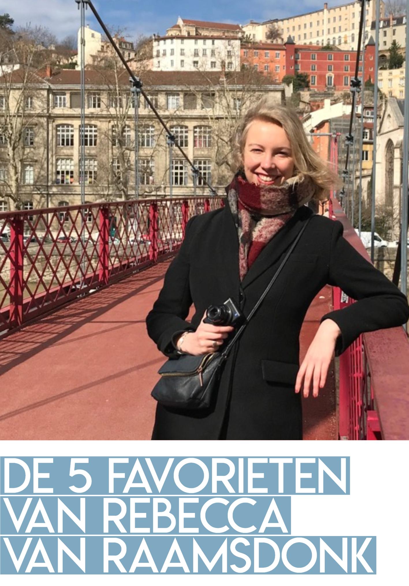De 5 favorieten van Rebecca van Raamsdonk