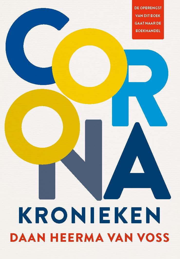 Met Coronakronieken kijkt Daan Heerma van Voss terug op de eerste weken van de Coronacrisis